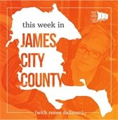 This Week in James City County Podcast