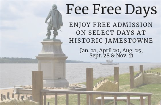 Fee Free Days at Historic Jamestowne - Jan. 21, April 20, Aug. 25, Sept. 28 and Nov. 11