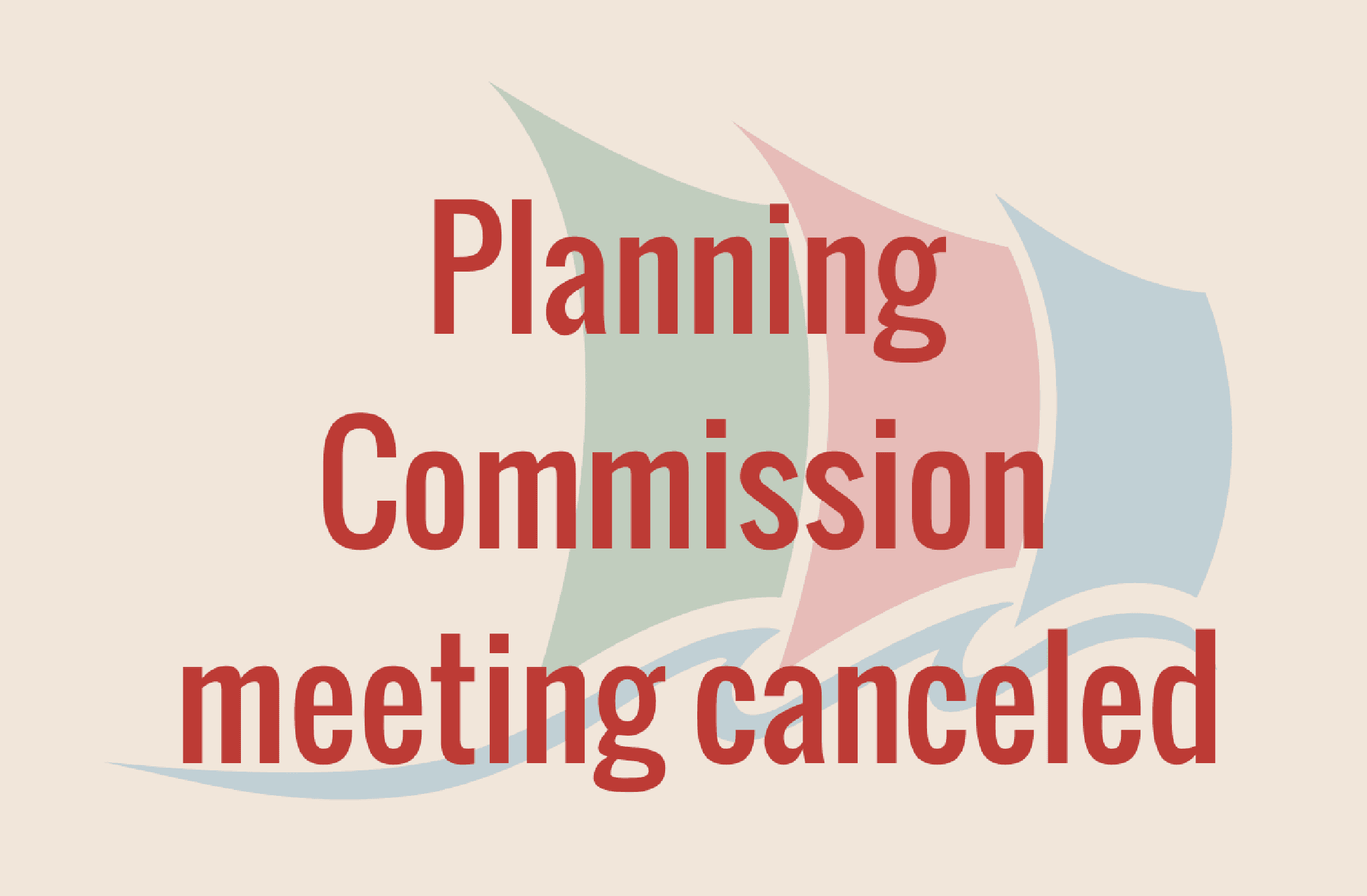 Planning Commission meeting canceled