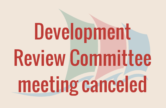 DRC Development Review Committee Canceled